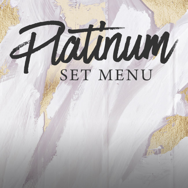 Platinum set menu at The Wicked Lady