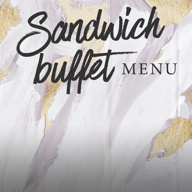 Sandwich buffet menu at The Wicked Lady